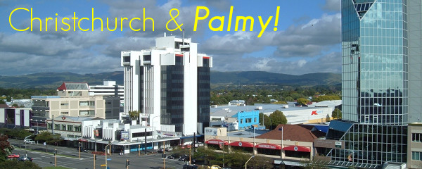 Christchurch and Palmerston North