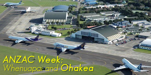 ANZAC Week: Whenuapai and Ohakea