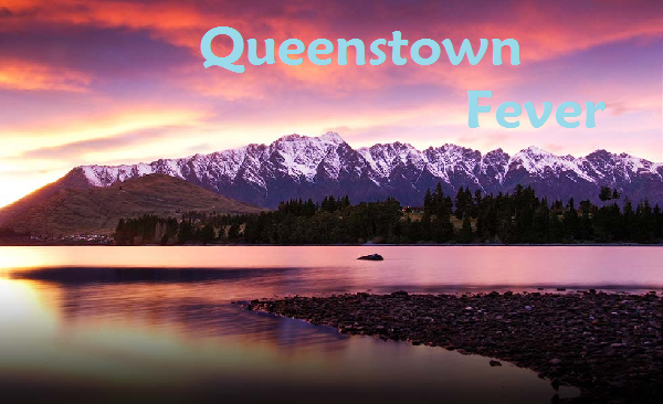 Queenstown Fever